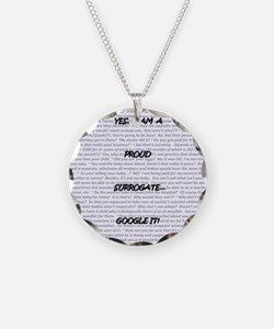 Yes, I am a surrogate... Necklace