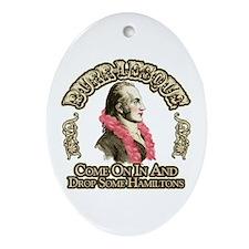 Burr-lesque Ornament (Oval)