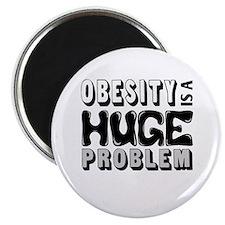 Obesity Is A Huge Problem Magnet