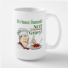 It's Sauce Dammit! Large Mug
