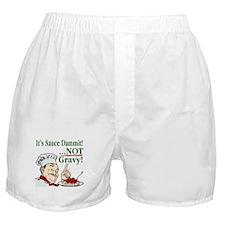 It's Sauce Dammit! Boxer Shorts