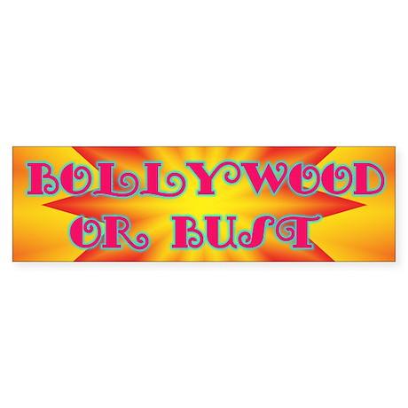 Bollywood or Bust Bumper Sticker