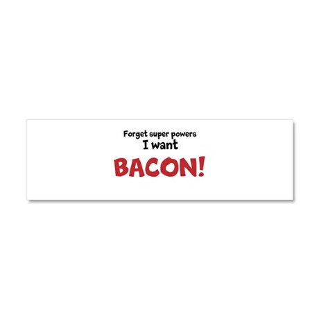 Bacon Powers! Car Magnet 10 x 3