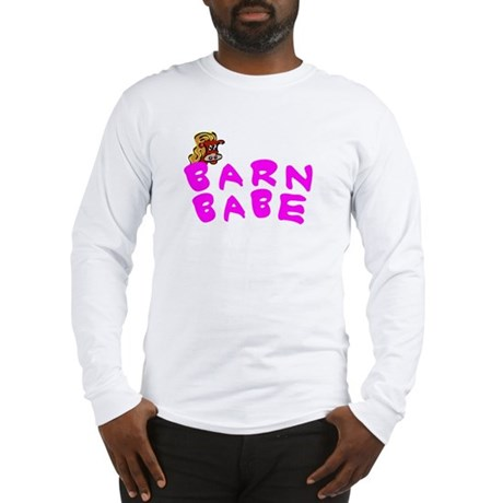 Barn Babe Design Long Sleeve T-Shirt