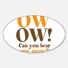 OW! OW! Decal