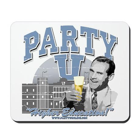 Party U-Higher Education Mousepad