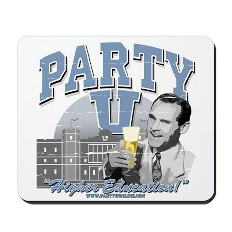 Party U-Higher Education Mousepad