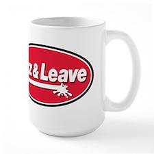 Jizz & Leave Mug