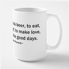 Do Not Cease to Drink Beer Mug