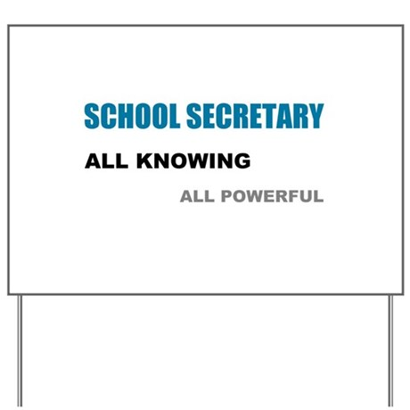School Sec. All Knowing All P Yard Sign