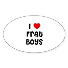 I * Frat Boys Oval Decal