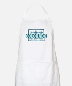 I'd Rather Be In Colorado Apron