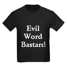Evil Word Bastard T