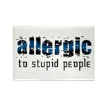 Allergic to Stupid People Rectangle Magnet