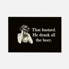 Bastard Drank All Beer Rectangle Magnet (10 pack)