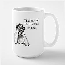 Bastard Drank All Beer Mug