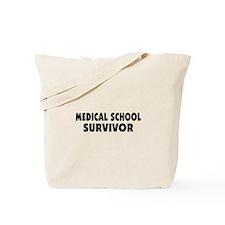 Medical School Survivor Tote Bag