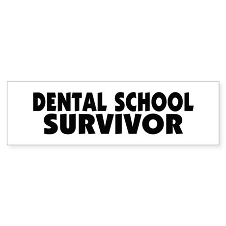 Dental School Survivor Sticker (Bumper)