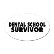 Dental School Survivor 22x14 Oval Wall Peel