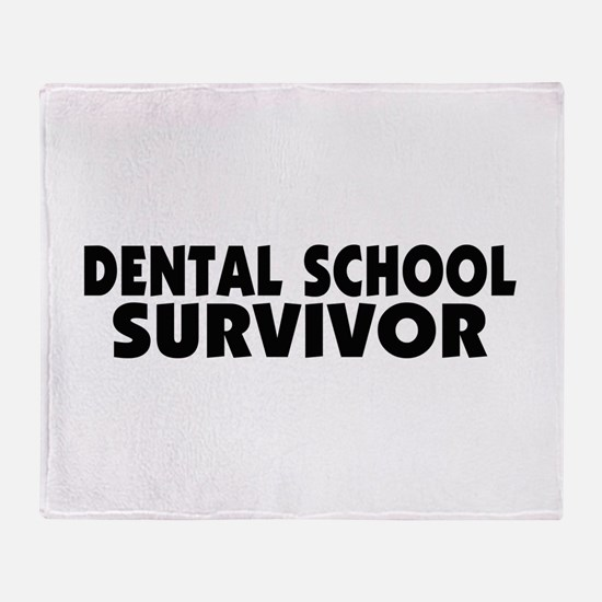 Dental School Survivor Throw Blanket