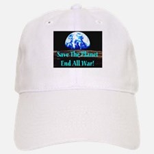 Save The Planet End All War S Baseball Baseball Cap