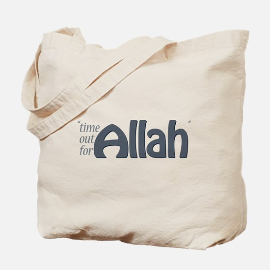 """Time for ALLAH"" Tote Bag"