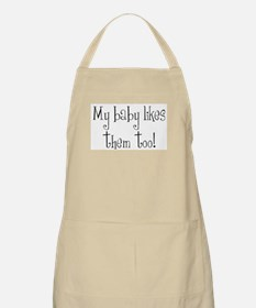 My baby likes them too! BBQ Apron