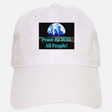 Peace Be With All People! Baseball Baseball Cap