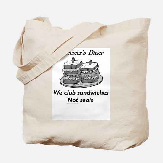 We club sandwiches not seals Tote Bag