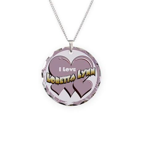 I Love Loretta Lynn Necklace Circle Charm