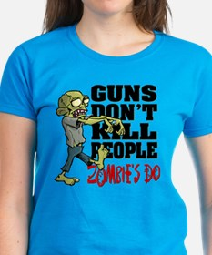 Guns Don't Kill People - Zomb Tee