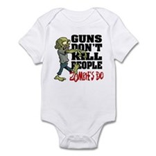 Guns Don't Kill People - Zombie's Infant Bodysuit
