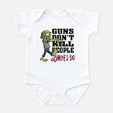 Guns Don't Kill People - Zombie's Infant Bodysuit