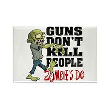Guns Don't Kill People - Zombie's Rectangle Magnet