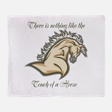Touch of a horse Throw Blanket