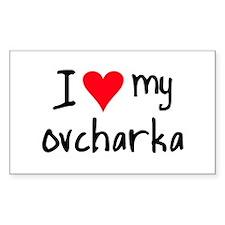 I LOVE MY Ovcharka Decal
