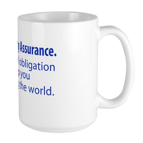 """Large """"We Are Quality Assurance"""" Mug"""