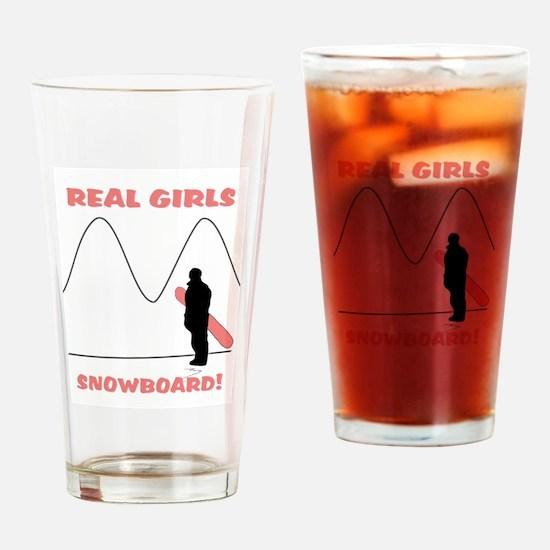 Real Girls Snowboard! Drinking Glass