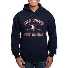 Give Blood Play Hockey Hoody