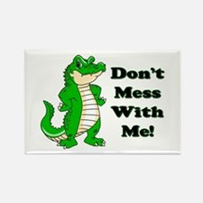 Don't Mess With Me! Alligator Rectangle Magnet