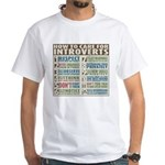 Care for Introverts White T-Shirt