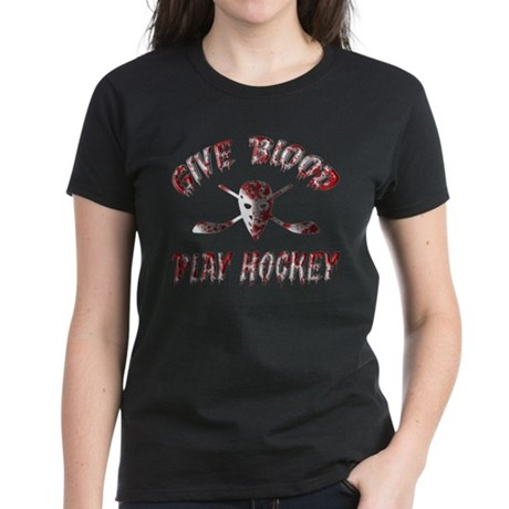 Give Blood Play Hockey Women's Dark T-Shirt