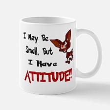 I May Be Small (Chihuahua) Mug