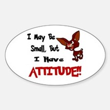 I May Be Small (Chihuahua) Oval Decal