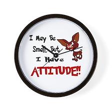 I May Be Small (Chihuahua) Wall Clock