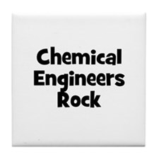 CHEMICAL ENGINEERS  Rock Tile Coaster