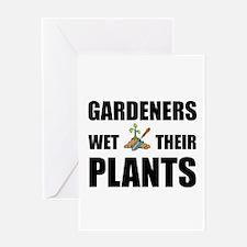 Gardeners Wet Plants Greeting Card