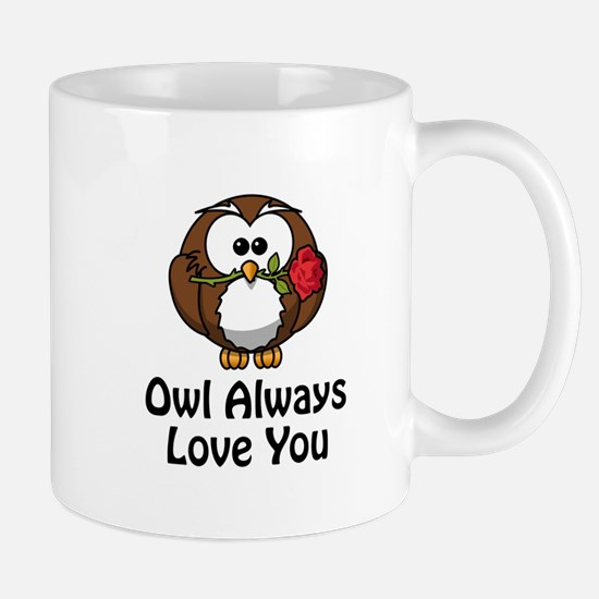 Owl Always Love You Mug
