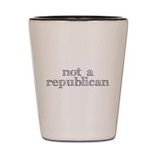not a republican Shot Glass