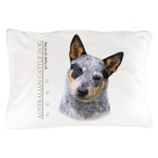 Australian Cattle Dog Pillow Case